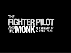 The fighter pilot and the monk