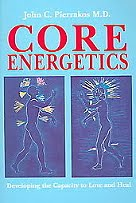 Core Energetics by John Pierrakos, and Paranormal Perception