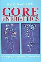 Core Energetics by John Pierrakos, and Paranormal Perception