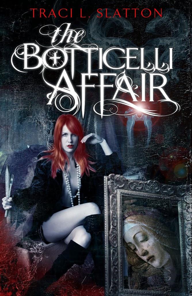 Coming VERY soon: THE BOTTICELLI AFFAIR by Traci L. Slatton