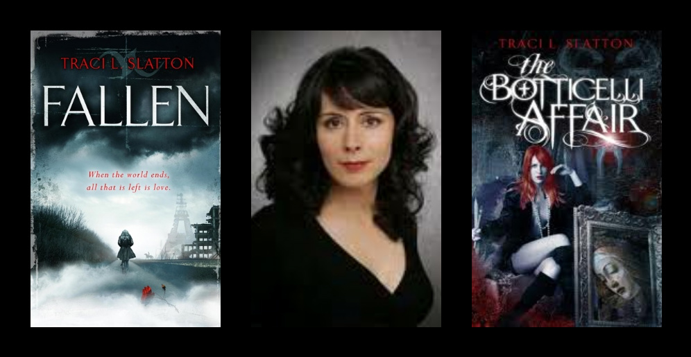 Q&A with Paranormal and Dystopian Romance Author of Fallen and The Botticelli Affair, Traci Slatton
