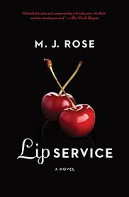 Lip Service by M.J. Rose