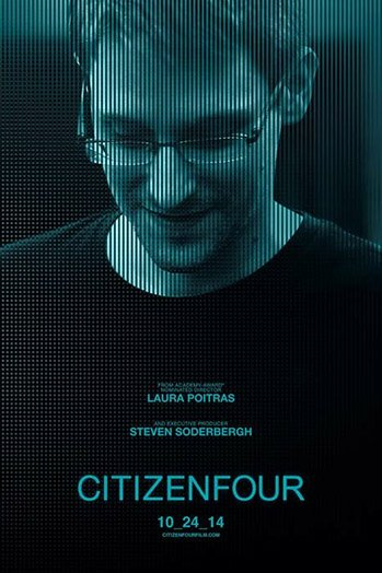 Citizenfour: The Most Important Movie You Will Ever See