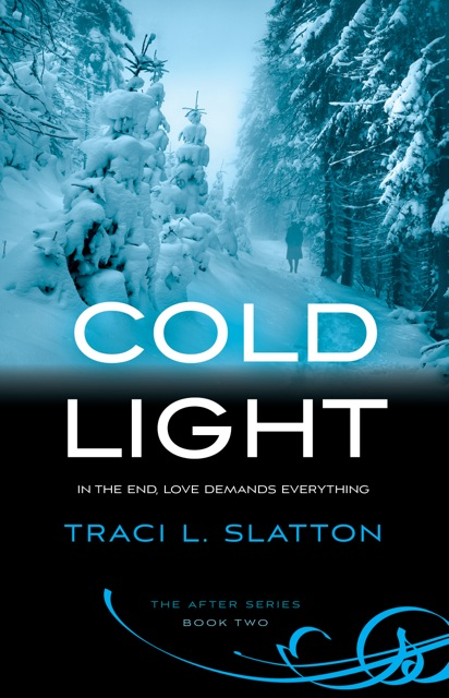 Cold Light by Traci l. Slatton