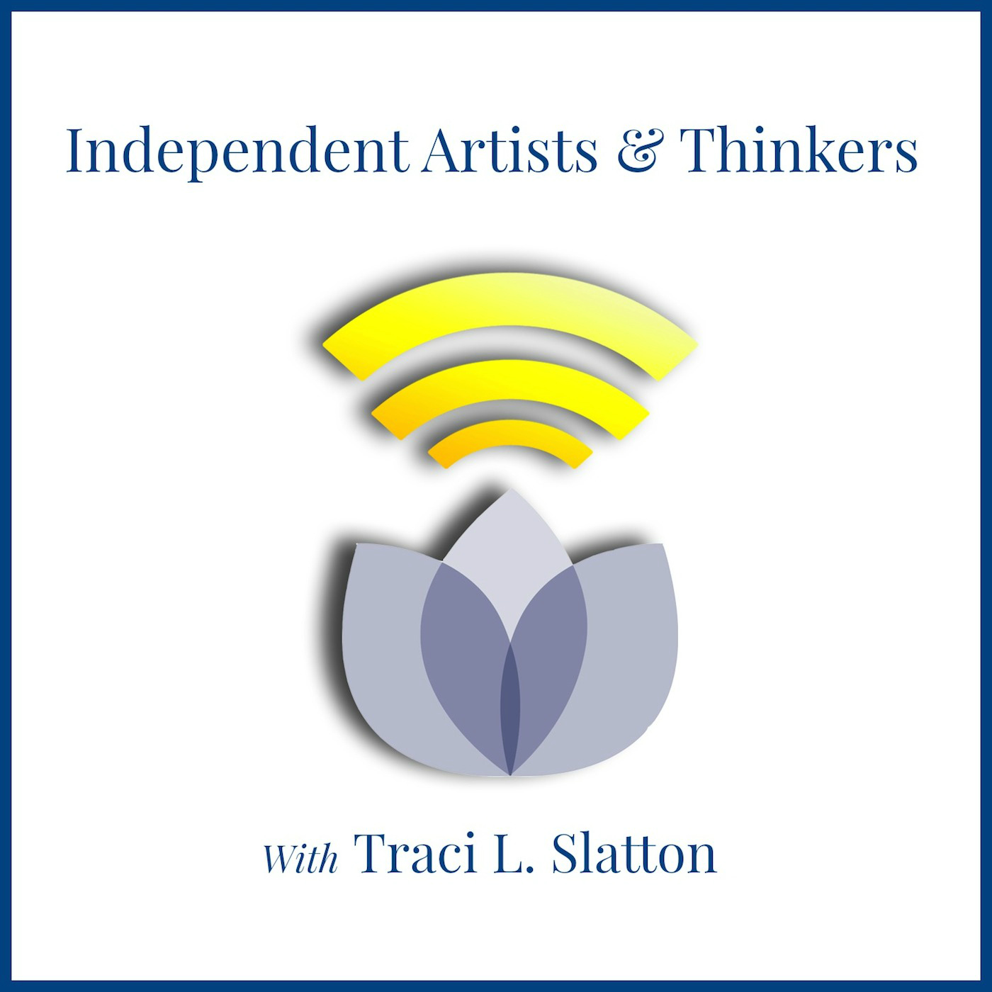 Recent Independent Artists & Thinkers BTR shows I enjoyed