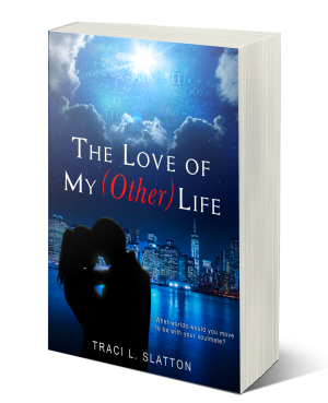 The Love of My (Other) Life by Traci L. Slatton