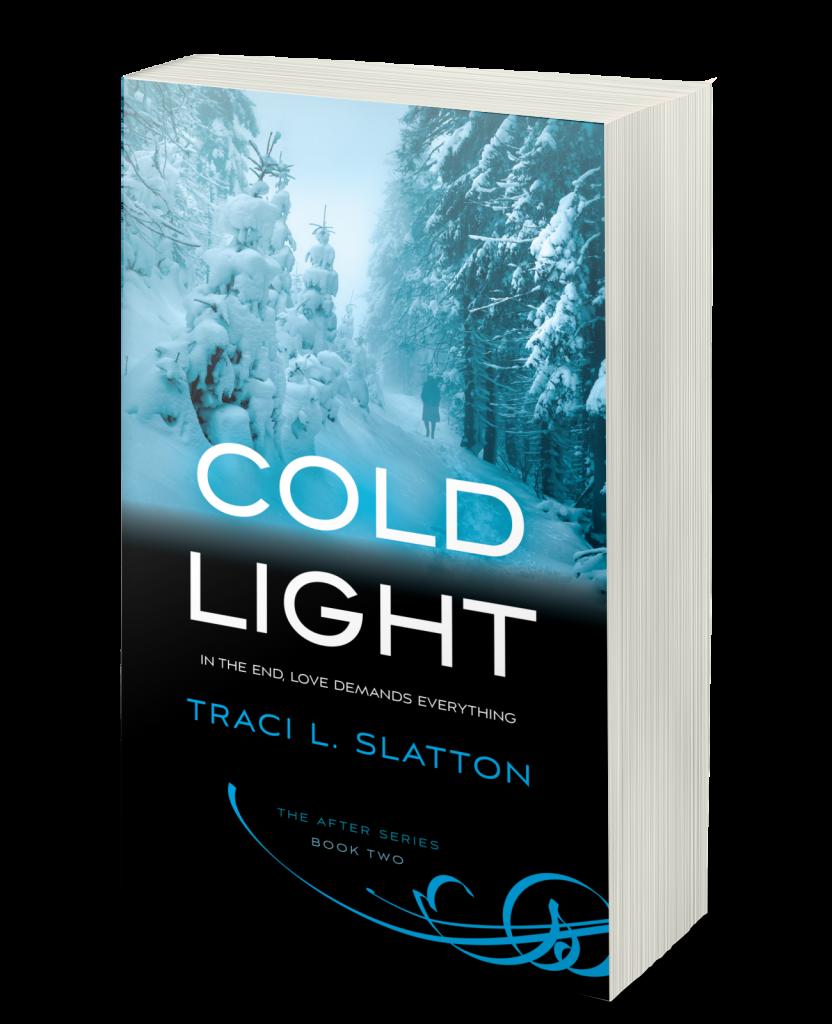 Cold Light by Traci Slatton
