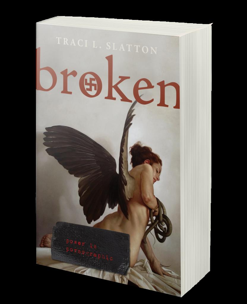 Broken by Traci L. Slatton